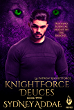 KnightForce Deuces (La Patron's KnightForce Book 2)