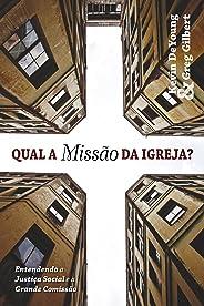 Qual a Missão da Igreja? Entendendo a Justiça Social e a Grande Comissão