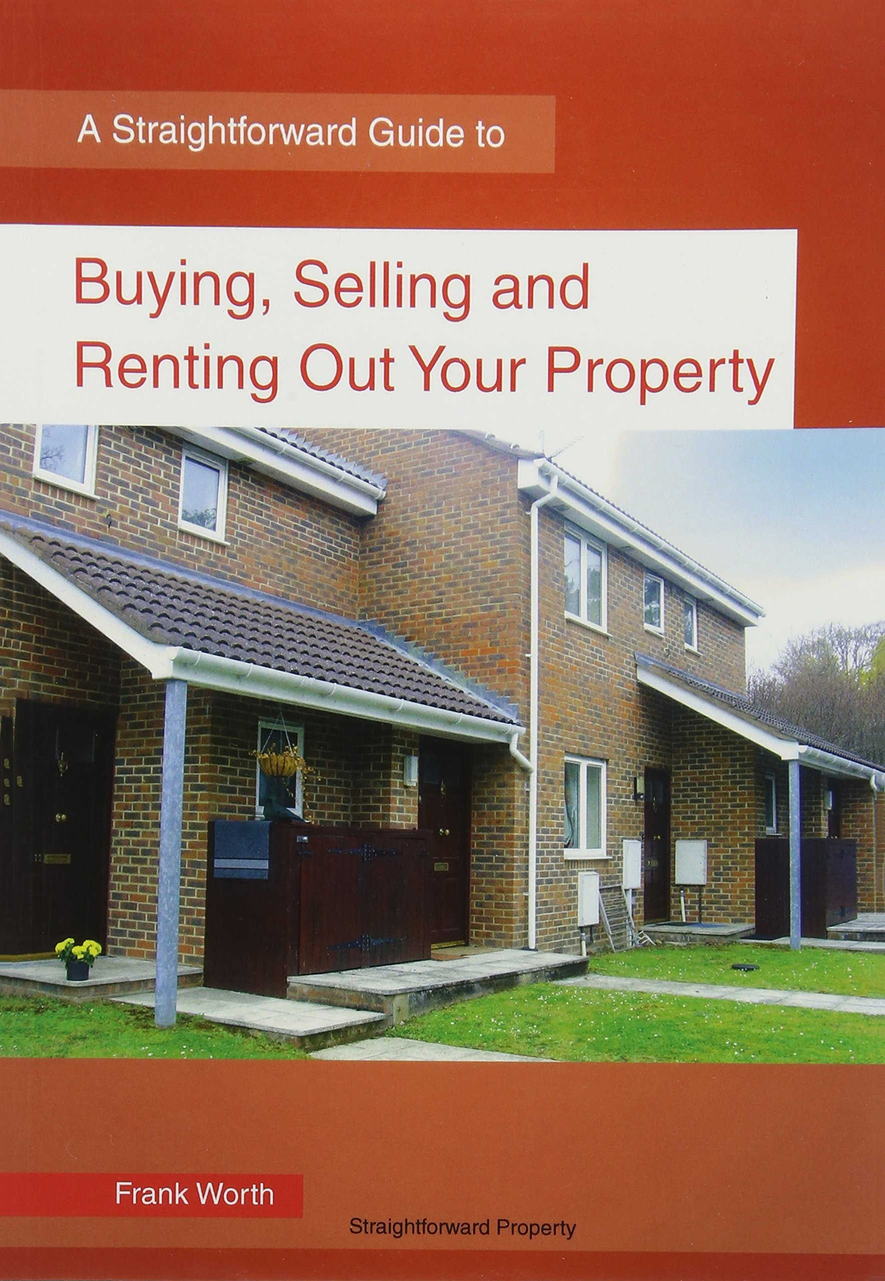 Read Online Buying, Selling And Renting Property: A Straightforward Guide ebook