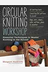 Circular Knitting Workshop: Essential Techniques to Master Knitting in the Round Paperback