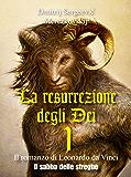 La resurrezione degli Dei 1 - Il sabba delle streghe: (Gli Imperdibili)