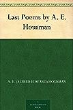 Last Poems by A. E. Housman (English Edition)