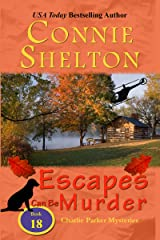 Escapes Can Be Murder: A Girl and Her Dog Cozy Mystery (Charlie Parker Mysteries Book 18) Kindle Edition