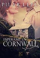 Espérame En Cornwall: Romance