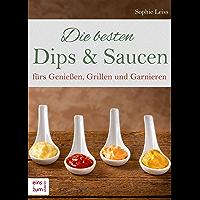 Die besten Dips & Saucen fürs Genießen, Grillen und Garnieren. Grillsoßen, Dips, Salsa, Tzatziki, Guacemole und mehr. Rezepte für Barbecue, Party, Fingerfood, Buffet, Picknick, Fondue und Co.