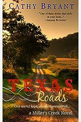 TEXAS ROADS (A Miller's Creek Novel Book 1) Kindle Edition