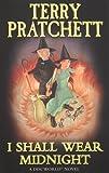 I Shall Wear Midnight: A Discworld Novel (Discworld Novels)