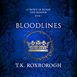 Bloodlines: A Crown of Blood and Honour, Book 2