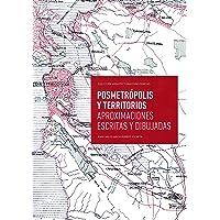 Posmetrópolis y territorios: Aproximaciones escritas y dibujadas: 8