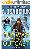 The Way of the Outcast (Mirror World Book #3) LitRPG series