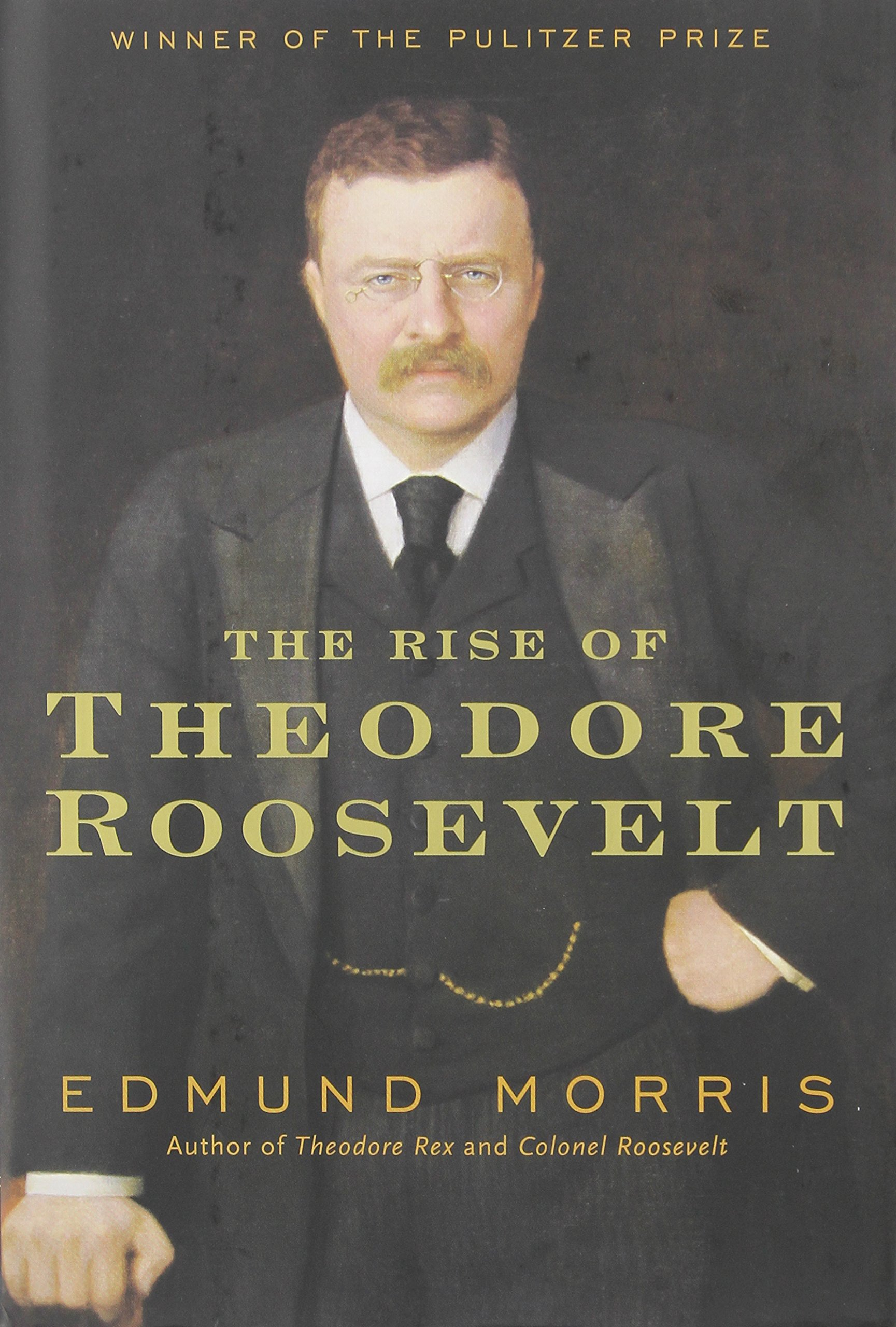 Amazon.com: Edmund Morris's Theodore Roosevelt Trilogy Bundle: The Rise of Theodore Roosevelt, Theodore Rex, and Colonel Roosevelt (9780812958638): Edmund ...
