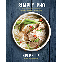 Simply Pho: A Complete Course in Preparing Authentic Vietnamese Meals at Home (Simply ...)
