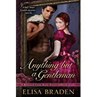 Anything but a Gentleman (Rescued from Ruin Book 8) (English Edition)