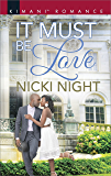 It Must Be Love (The Chandler Legacy)