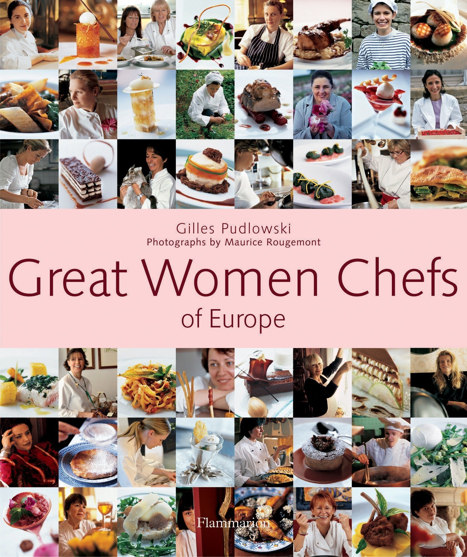 Great Women Chefs of Europe: Gilles Pudlowski, Maurice ...