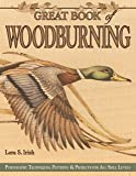 Great Book of Woodburning: Pyrography