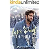 Love Pact with the Hero: A Christian Bodyguard Christmas Romance (Heroes of Freedom Ridge Book 2)