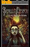 Scarlet Caspor e o Mundo Mágico de Arfádia