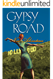 Gypsy Road: New Adventures (Broadway Gypsy Lives Book 4)