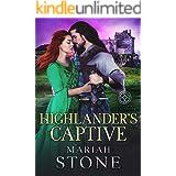 Highlander's Captive: A Scottish Historical Time Travel Romance (Called by a Highlander Book 1)