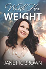 Worth Her Weight (The Wharton Rock Series Book 1) Kindle Edition