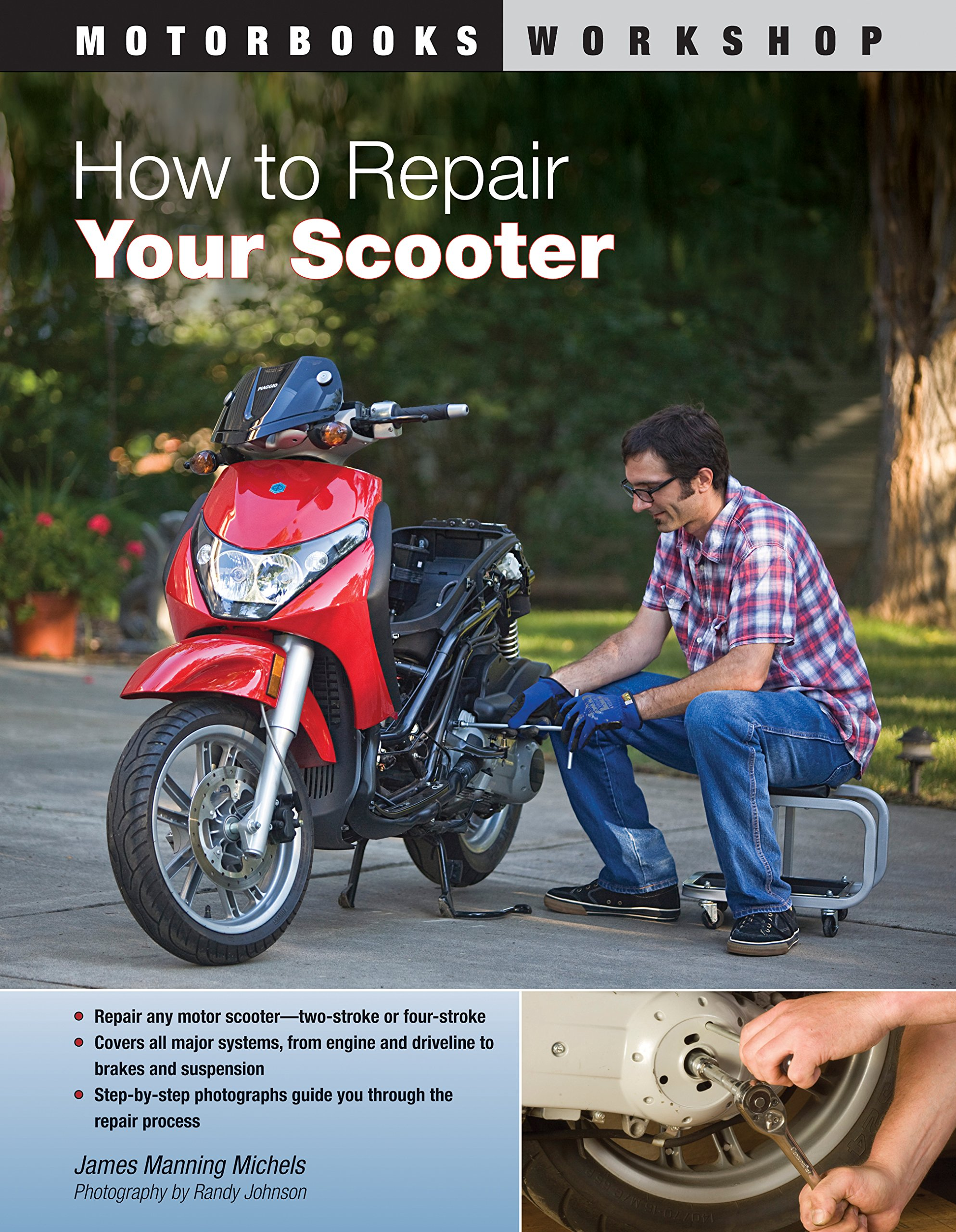 How to Repair Your Scooter (Motorbooks Workshop): James Manning Michels,  Randy Johnson: 9780760339862: Amazon.com: Books