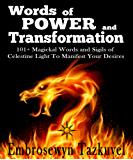 WORDS OF POWER and TRANSFORMATION: 101+ Magickal Words and Sigils of Celestine Light To Manifest Your Desires (English Edition)