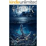 Hook: A Dark Fairy Tale Novel (The Untold Stories of Neverland Book 2)