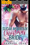 Sugar Mountain Christmas Bride (The Mountain Men of Linesworth Book 7)