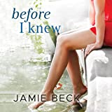 Before I Knew: The Cabots, Book 1