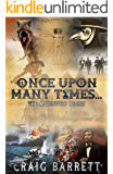 Once Upon Many Times...: Episode I
