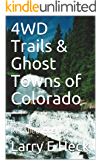 4WD Trails & Ghost Towns of Colorado: Pass Patrol Recollections V-1