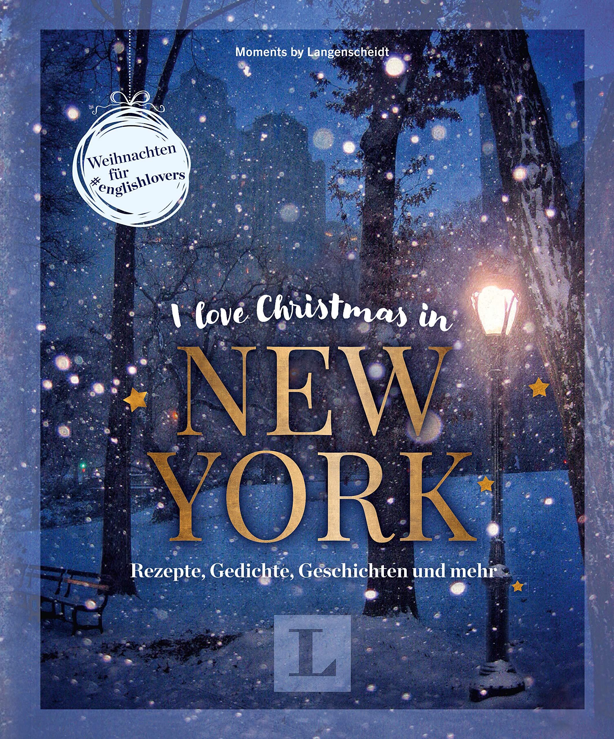 I love Christmas in New York - Coffeetable-Buch für Englisch-Fans ...