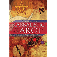 Kabbalistic Tarot: Hebraic Wisdom in the Major and Minor Arcana