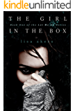 The Girl in the Box: A Psychological Suspense Novel (The Let Me Go Series Book 1)
