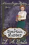 A Spartan Murder (Cassie Pengear Mysteries Book 4)
