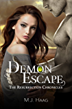 Demon Escape (The Resurrection Chronicles Book 4)