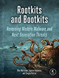 Rootkits and Bootkits Reversing Modern Malware and Next Generation Threats