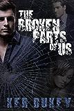 The Broken Parts Of Us (Book 2 The Broken series)