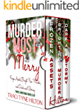 Murder Most Merry: Frozen Assets, Bright New Murder, and Dark and Stormy: Three Christmas Cozy Mysteries