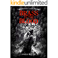 Brass In The Blood: Book 6 of the Saddleworth Vampire Series