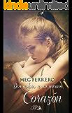 Dos golpes a un mismo corazón (Spanish Edition)