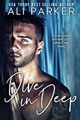 Dive In Deep Kindle Edition