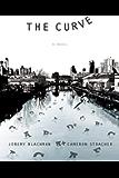 The Curve: A Novel: A Novel