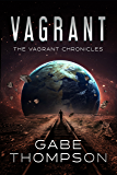 Vagrant (The Vagrant Chronicles Book 1)