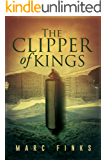 The Clipper of Kings (Book 1)