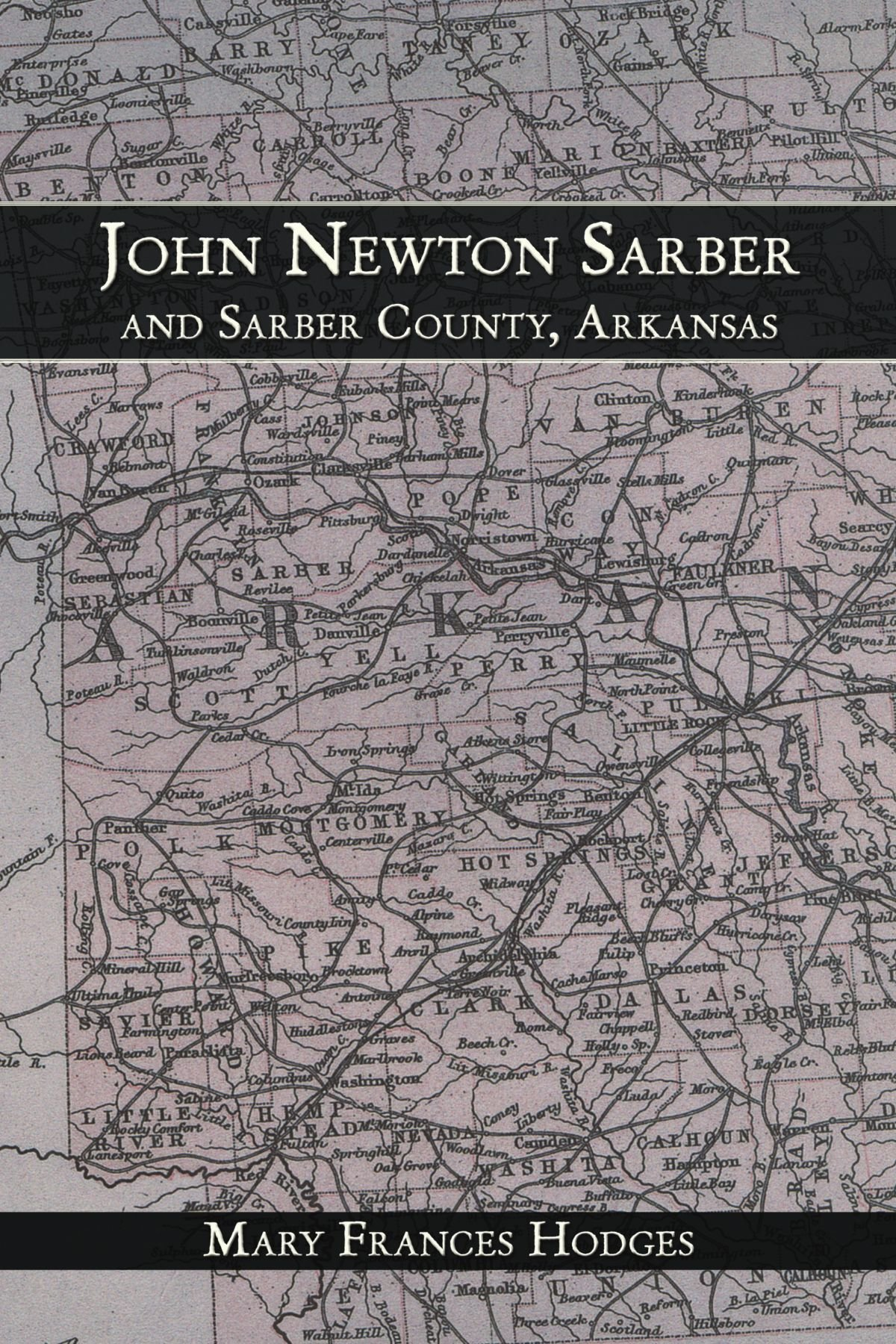 Download John Newton Sarber And Sarber County, Arkansas pdf epub