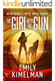 The Girl With The Gun (A Sydney Rye Mystery, #8)