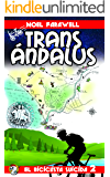 TransÁndalus (Las aventuras del Pollo Guerrero nº 2)