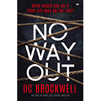 No Way Out: an edge of your seat crime thriller (English Edition)